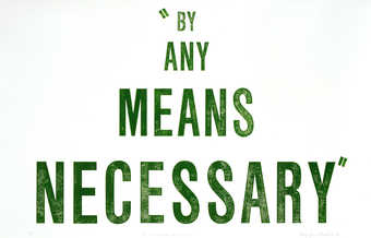 "The words  ""BY ANY MEANS NECESSARY"" printed in  green from a rubber stamp.  From a..."